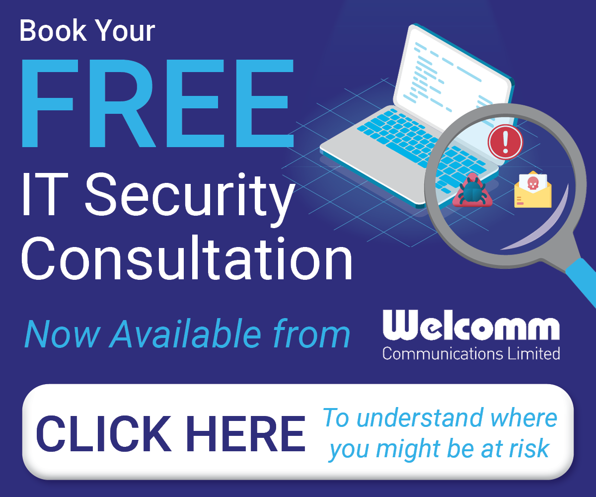 Free IT Security Consultation Now Available from Welcomm